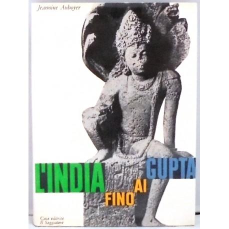 L`INDIA FINO A GUPTA